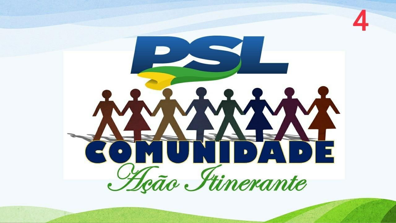 PSL Comunidade - Ação Itinerante